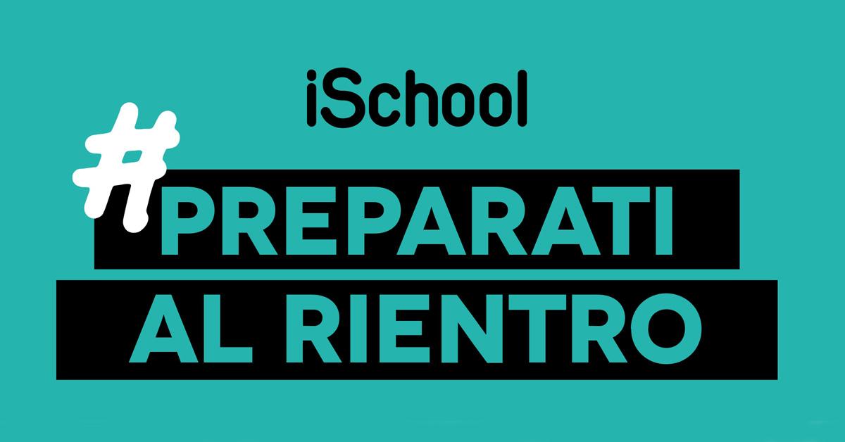 #Preparatialrientro con iSchool!
